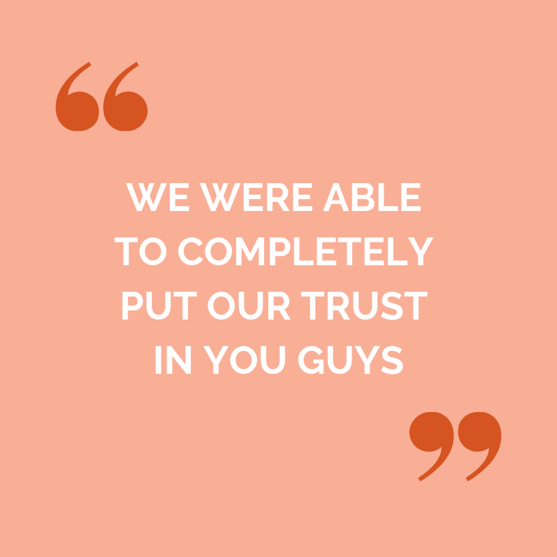 Jenna and Matt Faraway testimonial: we were able to completely put our trust in you guys