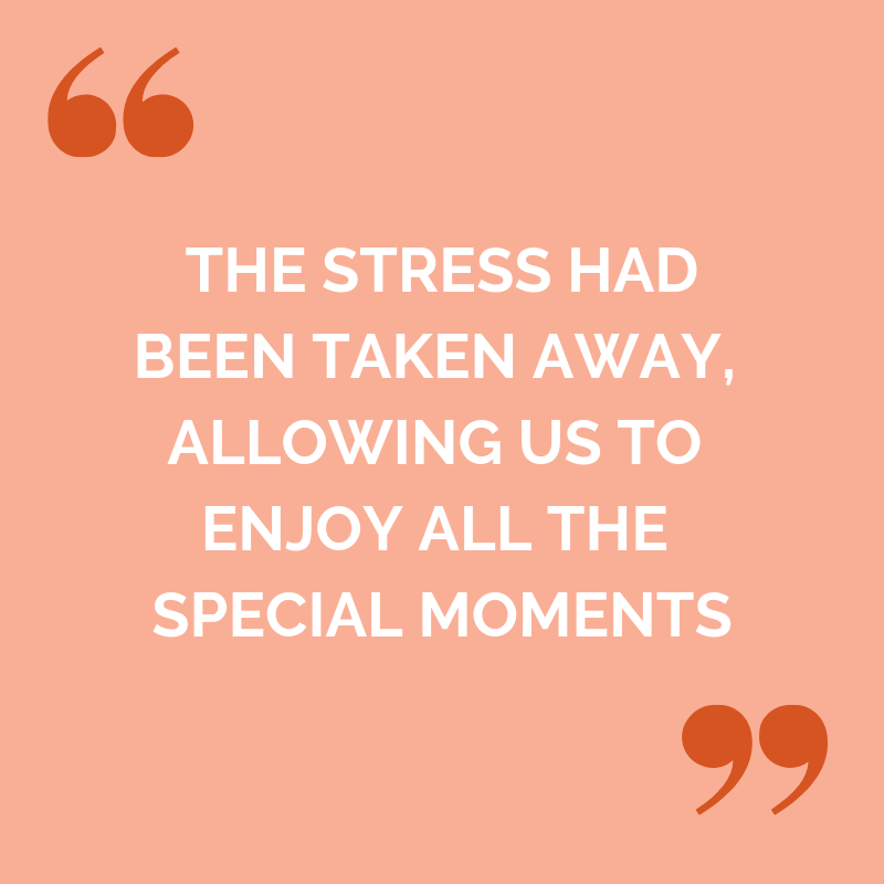 James and Amy Testimonial: All the stress had been taken away, allowing us to enjoy all the special moments